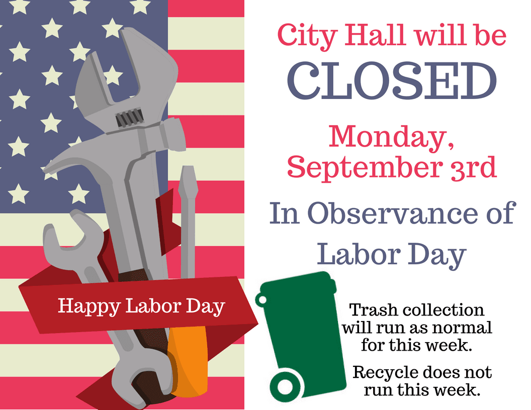 Labor Day City Hall Closed 2018