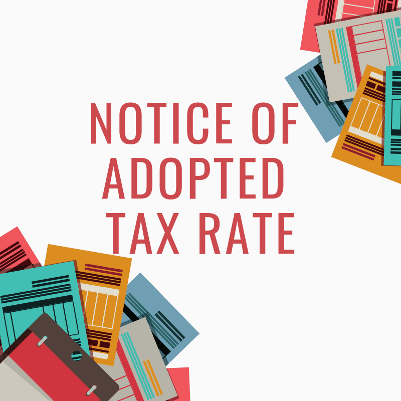 Notice of Adopted Tax Rate 2018
