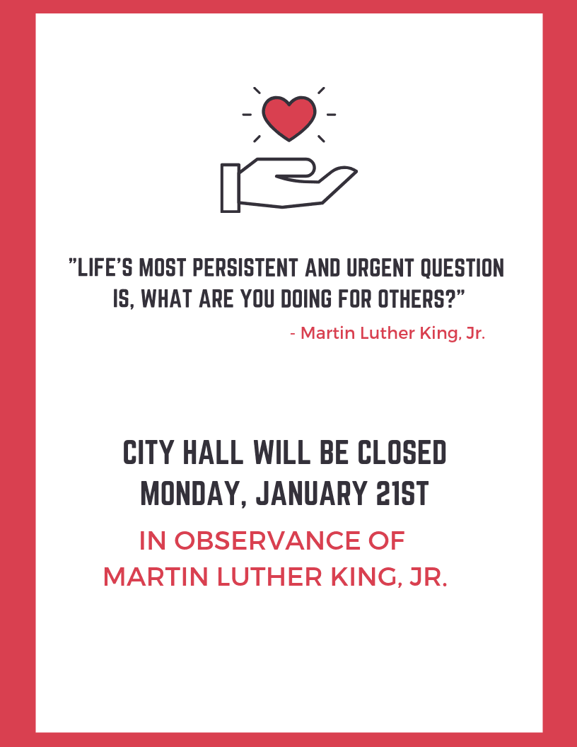City hall closed for martin luther king jr. day