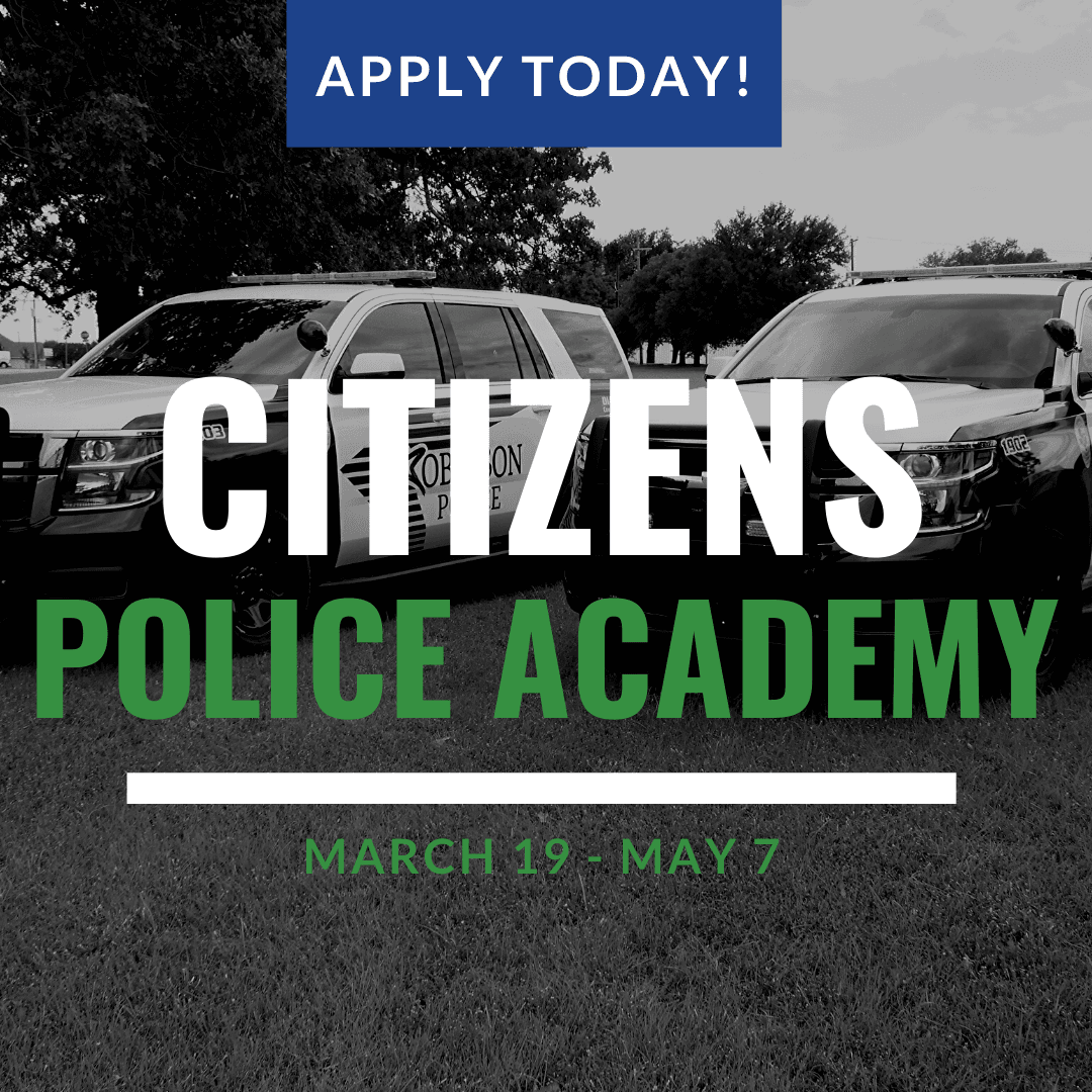 Citizens Police Academy; March 19 - May 7; Apply Today