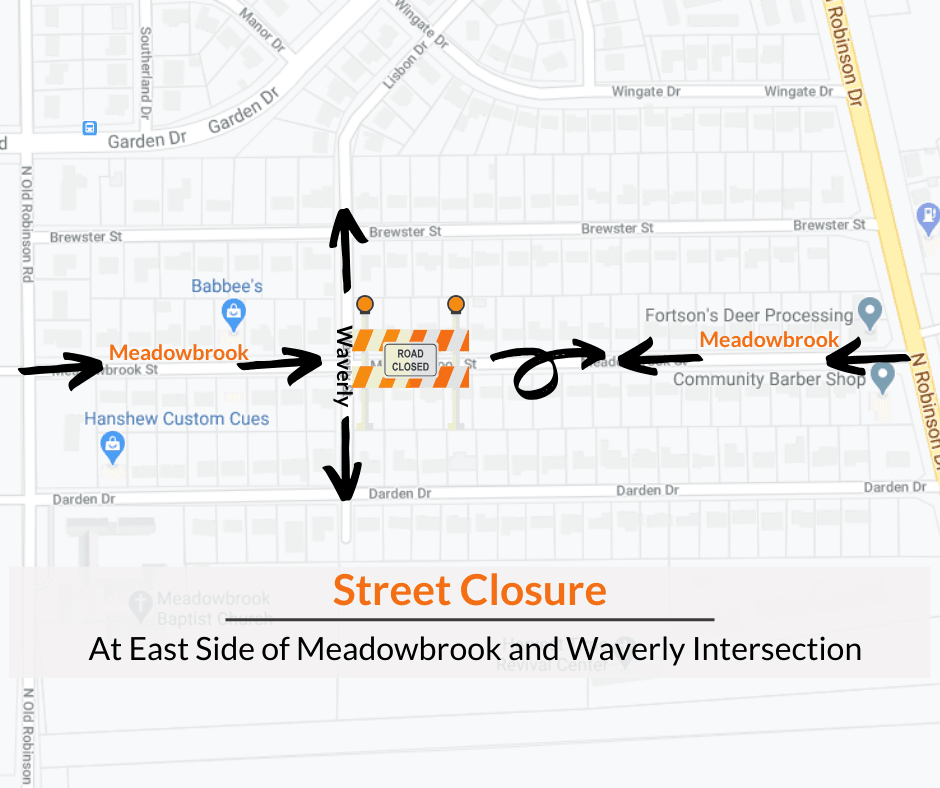 Street Closure at East side of Meadowbrook and Waverly Intersection