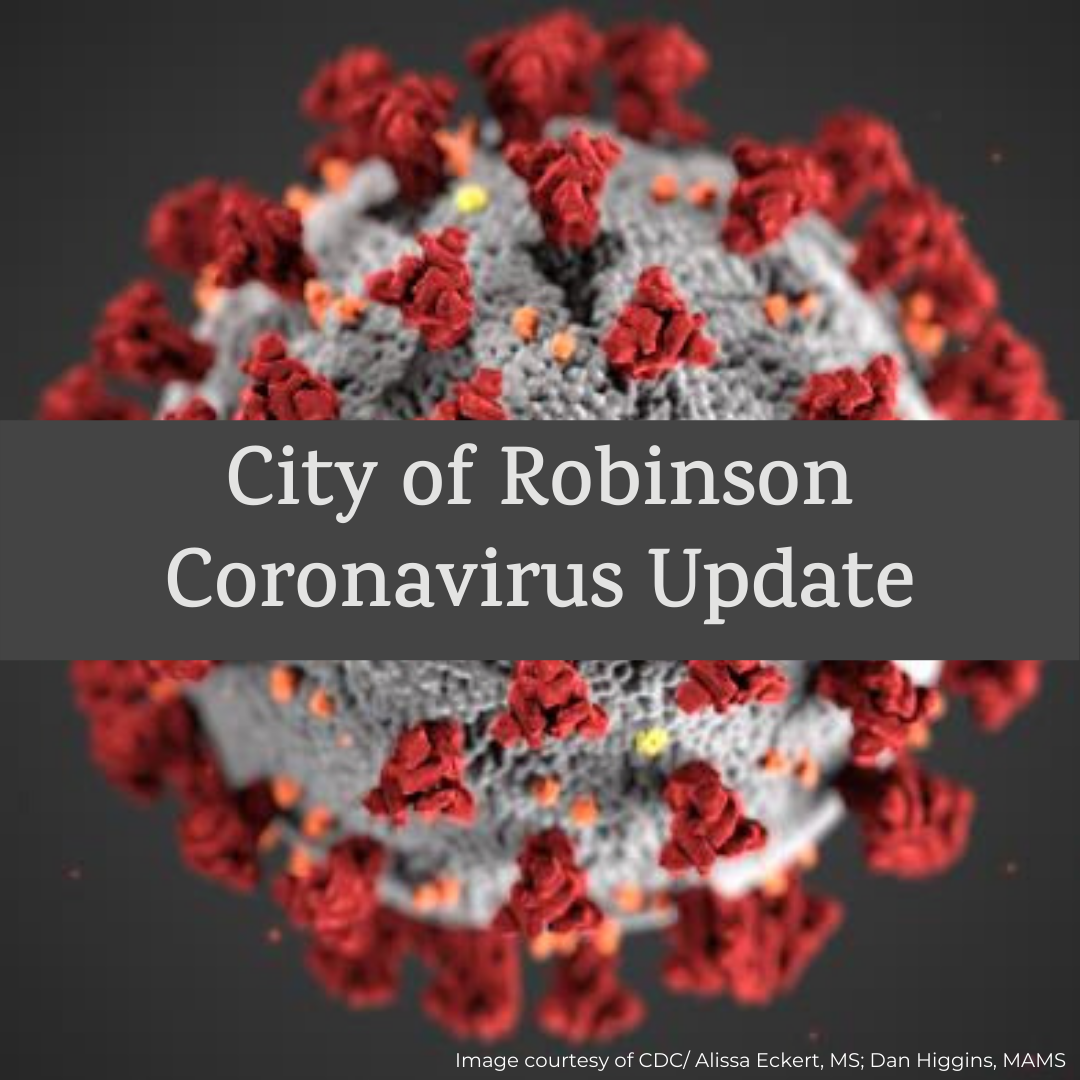 City of Robinson Coronavirus Update