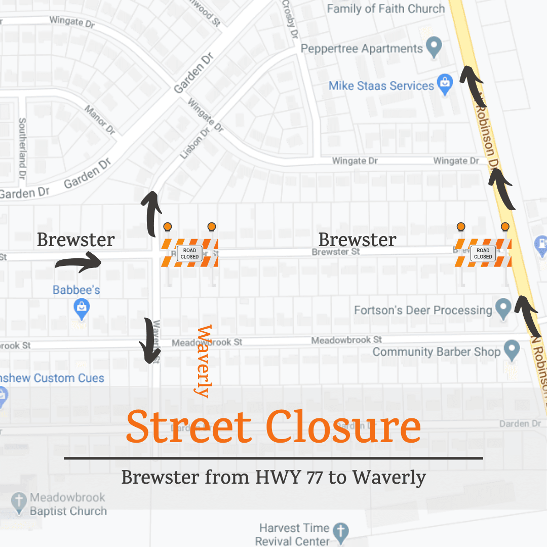 Street Closure: Brewster from HWY 77 to Waverly