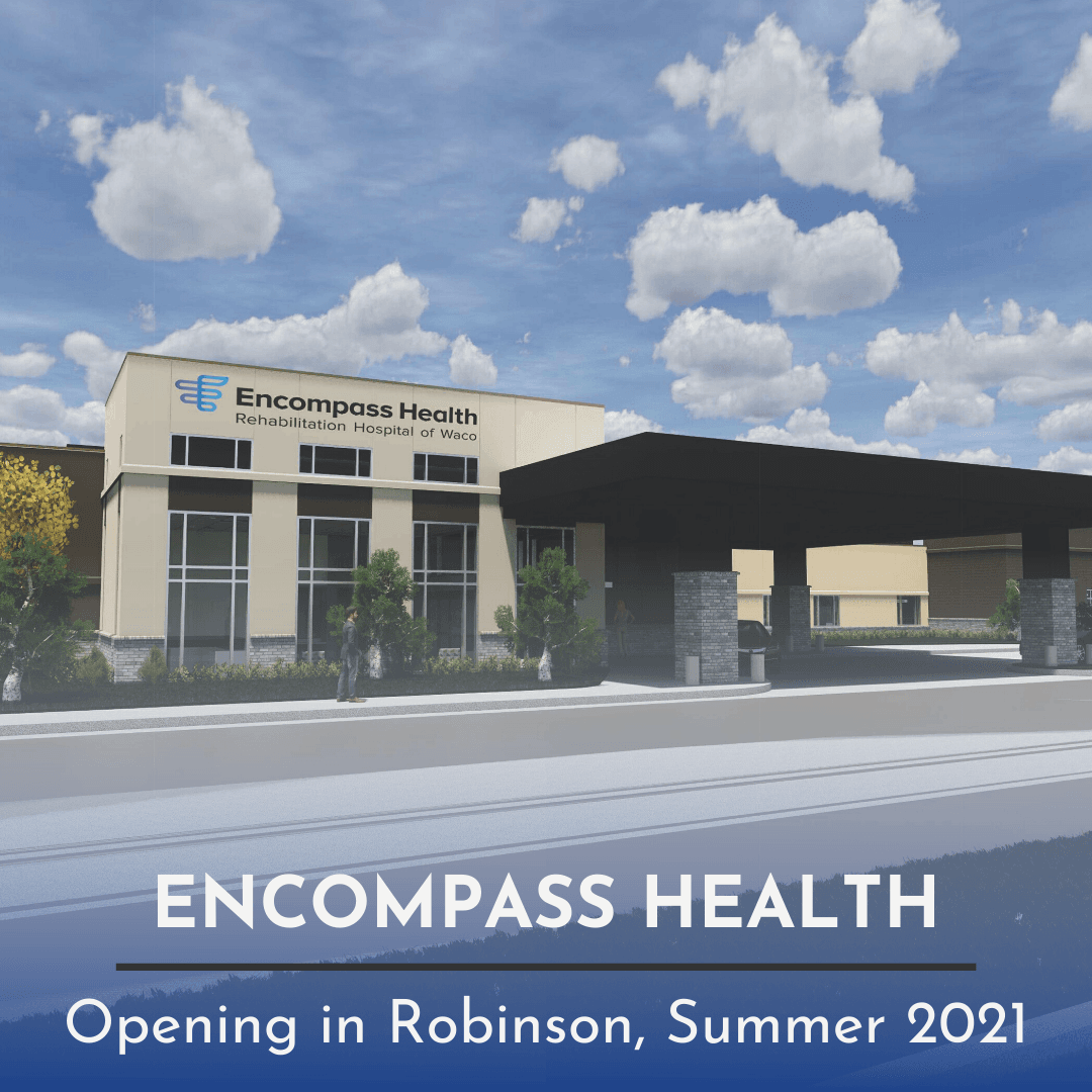 Encompass Health; Opening in Robinson, Summer 2021