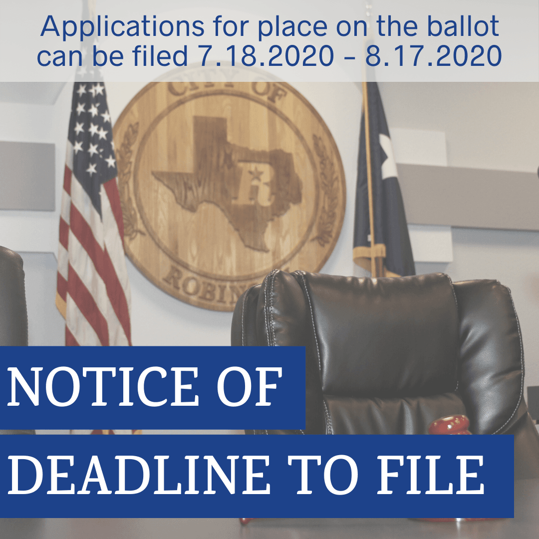 Notice of deadline to file. Application for a place on the ballot can be filed 7/18/2020 through 8/1