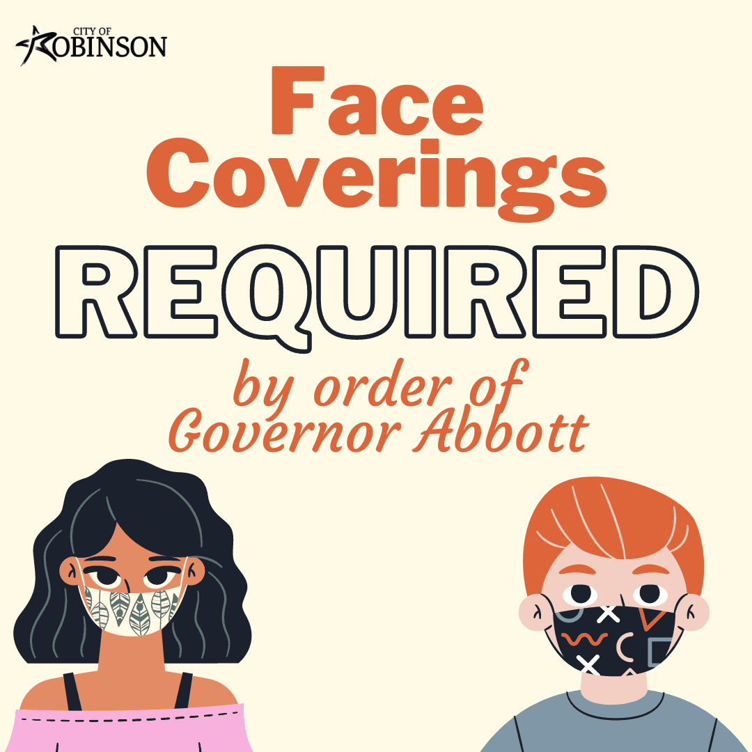 Face coverings required by order of Governor Abbott