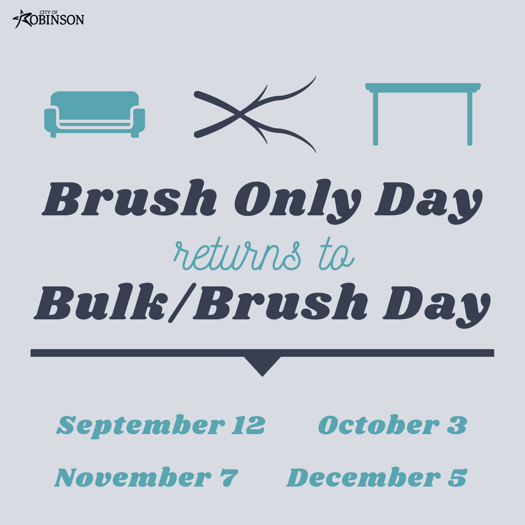 Brush Only Day returns to Bulk/Brush Day; September 12, October 3rd, November 7th, December 5th
