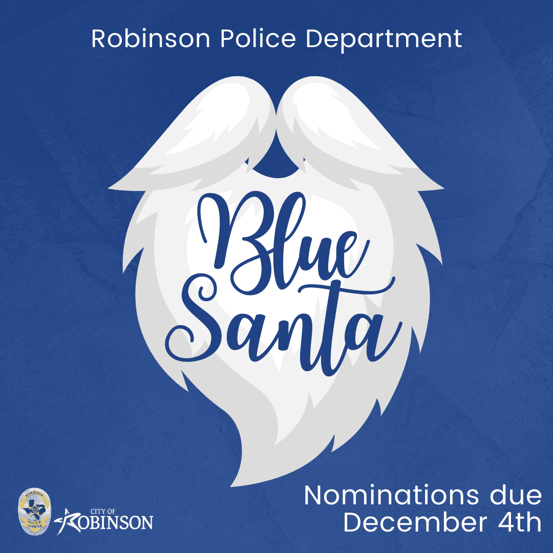 Robinson Police Department; Blue Santa; Nominations due December 4th