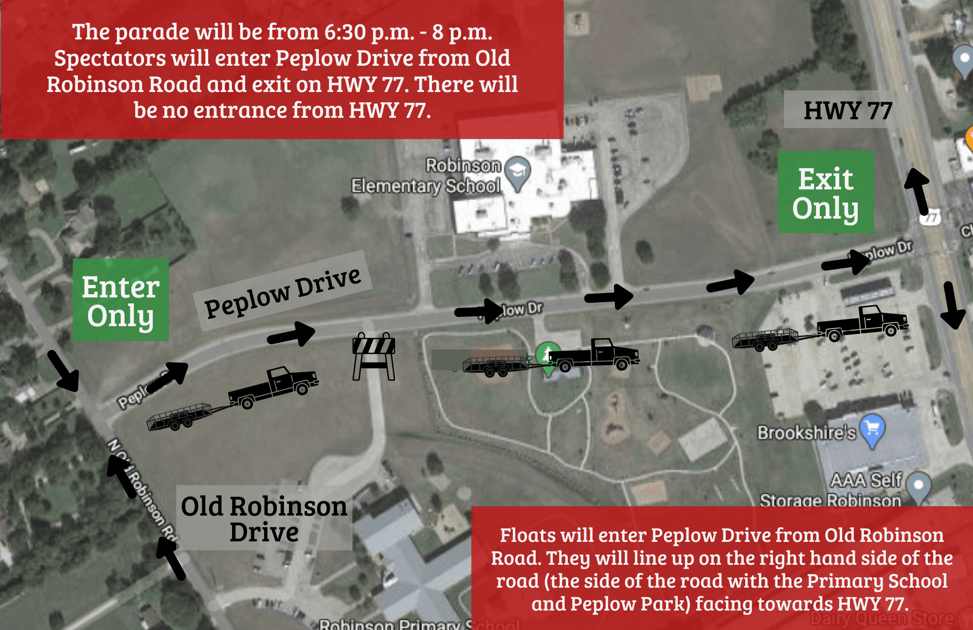 The parade will be from 6:30 p.m. - 8 p.m. Spectators will enter Peplow Drive from Old Robinson Road
