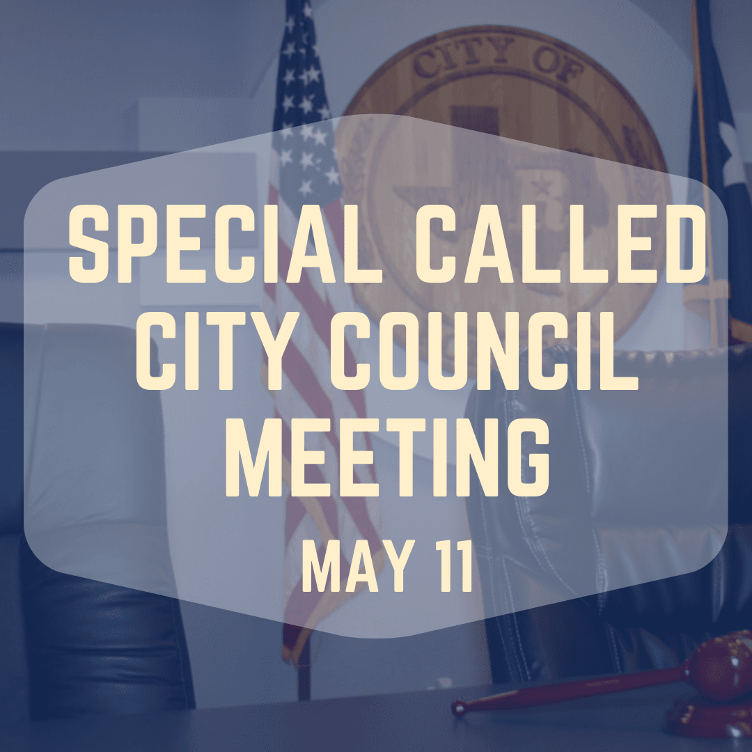 Special Called City Council Meeting May 11th