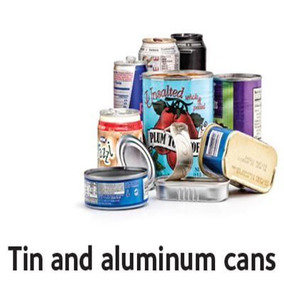 Tin and aluminum cans