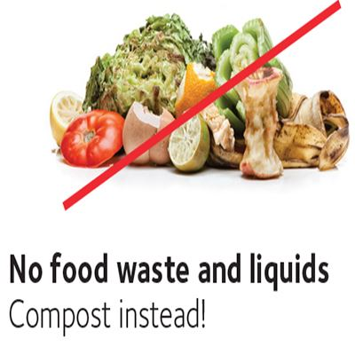 No food waste and liquids - Compost instead!